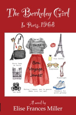 Order The Berkeley Girl, in Paris, 1968 online from Amazon - in Kindle. Available in print on Amazon beginning in August, 2016!